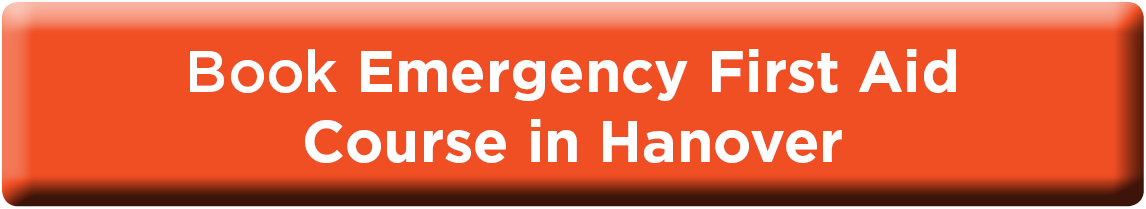 Book Emergency First Aid in Hanover NOW