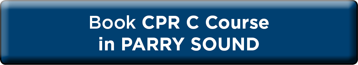 Book CPR Level C in Parry Sound NOW